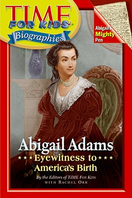 Abigail Adams By Time for Kids (EDT)/ Orr, Rachel K. (CON)