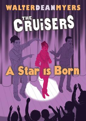 A Star Is Born By Myers, Walter Dean